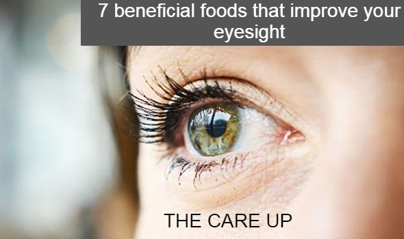 7 beneficial foods that improve your eyesight
