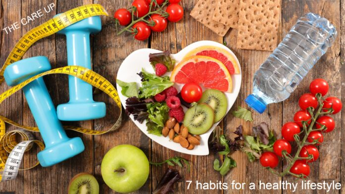 7 habits for a healthy lifestyle