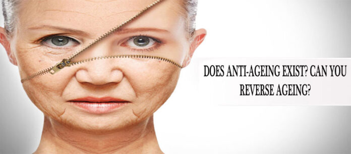 DOES ANTI-AGEING EXIST? CAN YOU REVERSE AGEING?