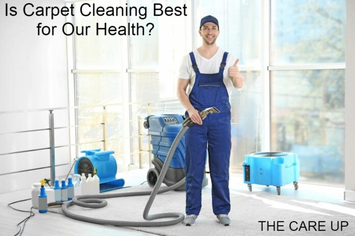 Is Carpet Cleaning Best for Our Health?