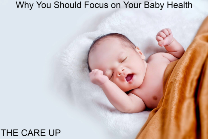 Why You Should Focus on Your Baby Health