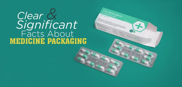 Clear and Significant Facts about Medicine Packaging
